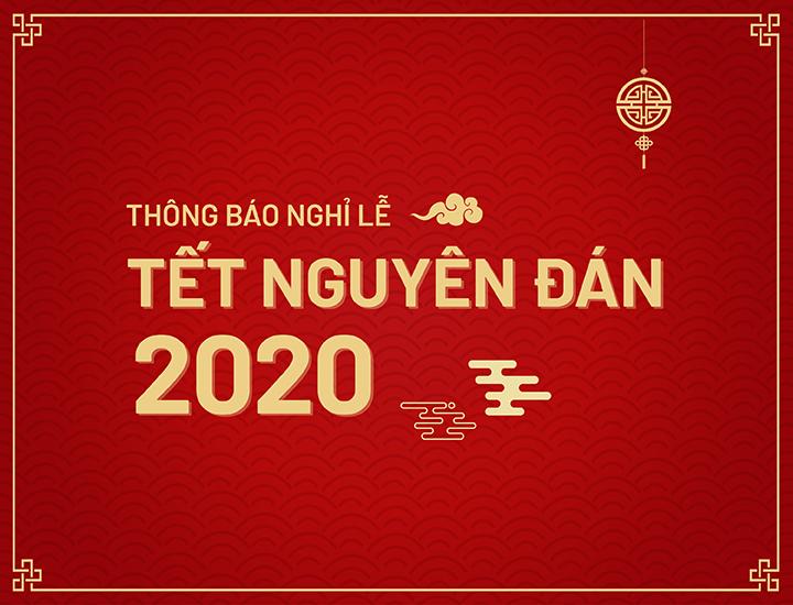 THÔNG BÁO V/v Nghỉ Tết Nguyên Đán Canh Tý năm 2020